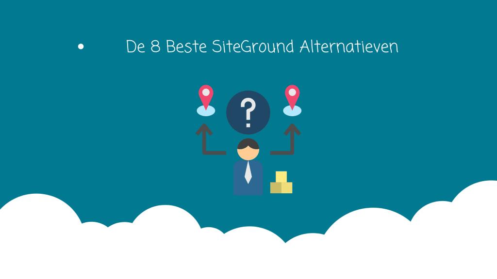 8-beste-siteground-alternatieven