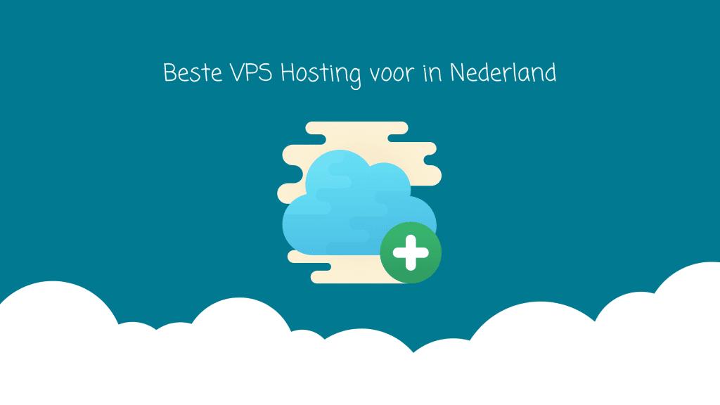 Beste-vps-hosting-voor-in-nederland
