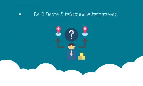 8-beste-siteground-alternatieven