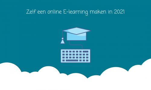 Zelf-een-online-e-learning-cursus-maken-in-2021